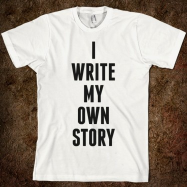 i-write-my-own-story.american-apparel-unisex-fitted-tee.white.w760h760